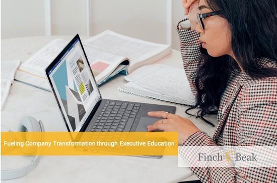 Fueling Company Transformation through Executive Education