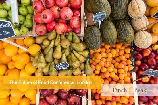 The Future of Food Conference: London