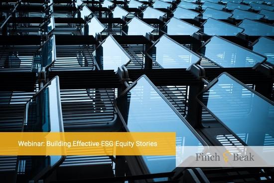 ESG Acceleration Webinar: Building Effective ESG Equity Stories