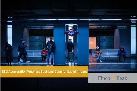 ESG Acceleration Webinar: The Business Case for Social Impact